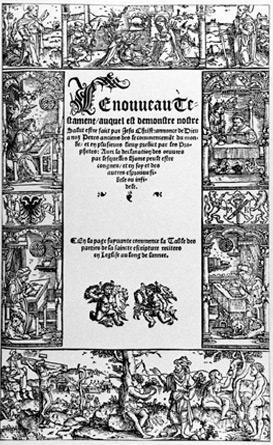 Bible d'Olivétan publiée à Neuchâtel par Pierre de Wingle, 1535