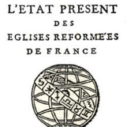L'état des églises réformées de France au XVIIe