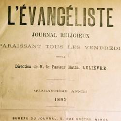 L'Evangéliste, journal religieux des Eglises méthodistes de France, Valence 1837, Nimes 1858.