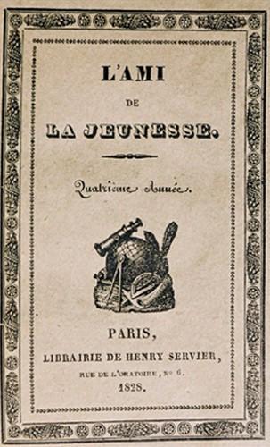 L'Ami de la Jeunesse, revue destinée aux enfants, Paris, 1825