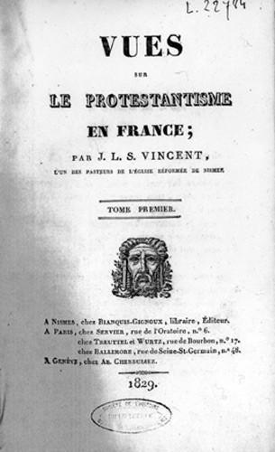 Vues sur le Protestantisme de J.L.S. Vincent
