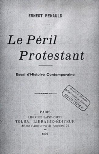 Le Péril protestant d'Ernest Renauld