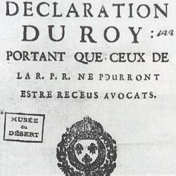 Édit royal de 1685 interdisant aux protestants d'être reçus avocats