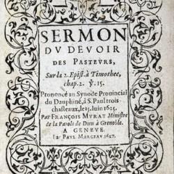 Sermon du pasteur Murat, Synode de Saint-Paul les trois châteaux (Drôme), 1625