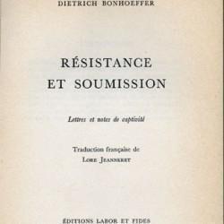 Résistance et Soumission de Dietrich Bonhoeffer