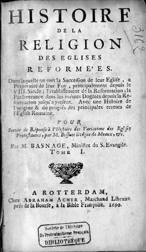Jacques Basnage, Histoire de la religion des Eglises réformées