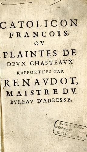 Catolicon Francois par Théophraste Renaudot (1584-1653)