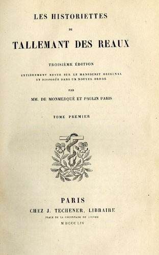 Les Historiettes de Tallemant des Réaux (1619-1690)