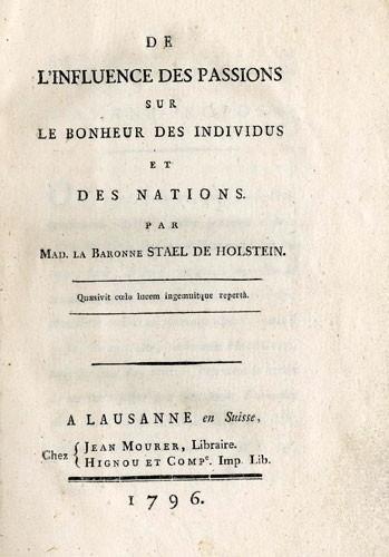 De l'influence des passions sur le bohneur des individus de Germaine de Stael (1766-1817)