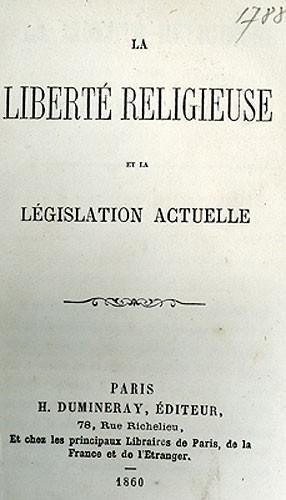 La liberté religieuse et la législation actuelle d'Edmond de Hault de Pressensé (1824-1891)