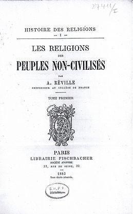 Histoire des religions d'Albert Réville (1826-1906)