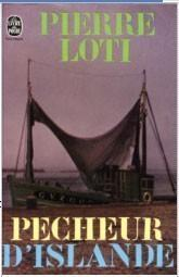 Pierre Loti - Pêcheur d'Islande