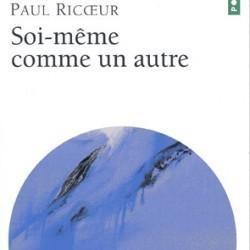 Paul Ricoeur - Soi-même comme un autre