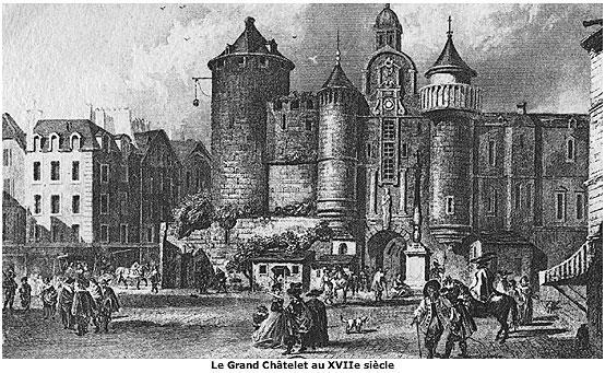 Le Grand Chatelet au 17è siècle