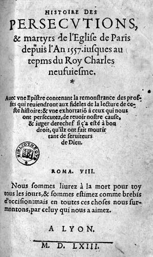Histoire des persécutions et martyrs de l'Eglise de Paris