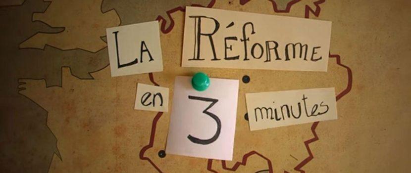 Vidéo La Réforme en 3 minutes